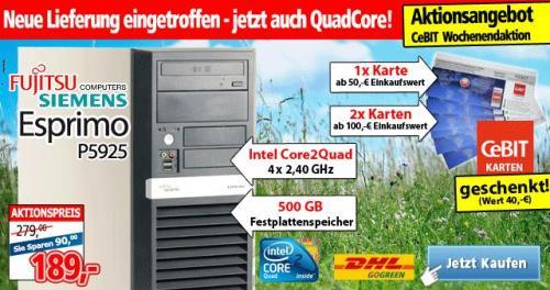 Fujitsu Siemens Quad-Core Computer + 2 CeBIT Tickets