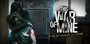 [Android & iOS] This War of Mine