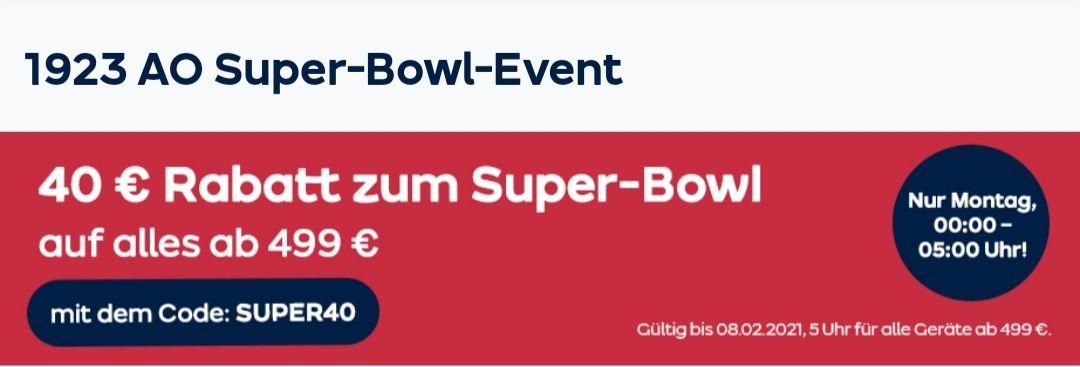 40 Euro Rabatt zum AO Super-Bowl-Event ab 499 Euro nur Heute am 08.02 von 0:00-5:00 Uhr