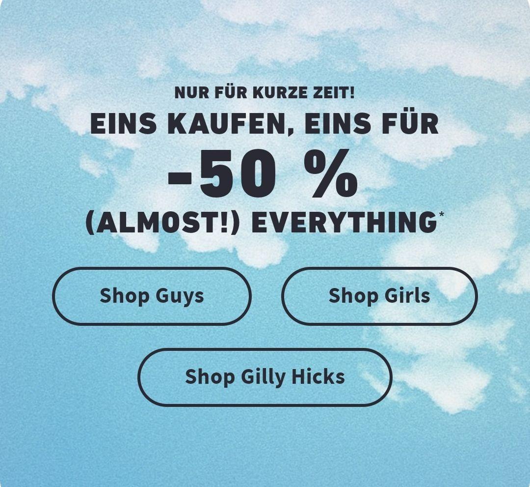 Hollister: Eins kaufen, Eins für -50 % Auf (fast) alles