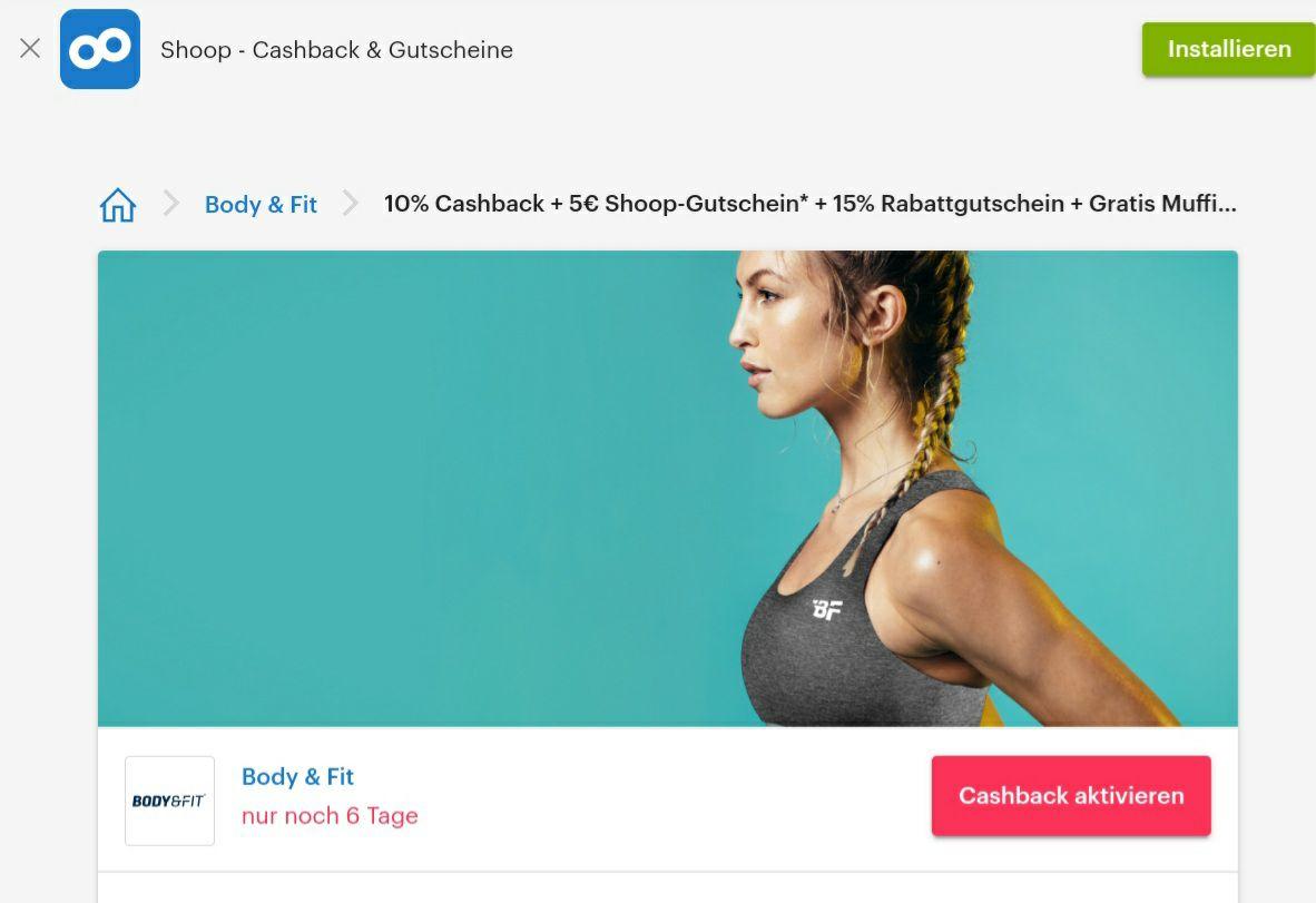 Shoop / Body & Fit 10% Cashback + 5€ Shoop-Gutschein* + 15% Rabattgutschein + Gratis Muffin Backmischung
