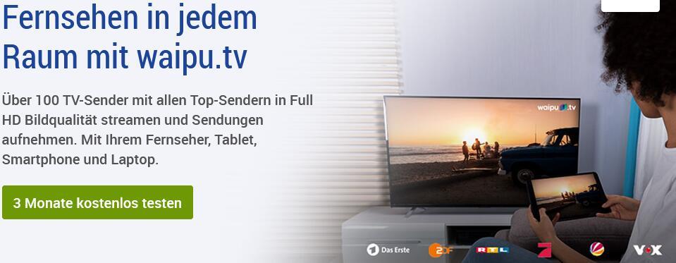 Mit GMX 3 Monate Waipu.tv kostenlos für Neukunden
