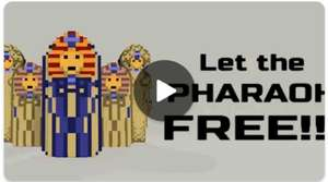 Let the Pharao FREE!!!