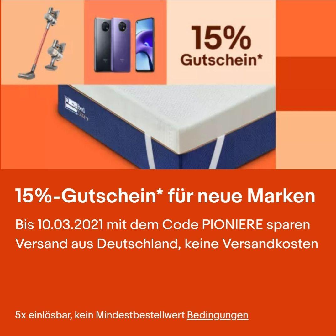 15%-Gutschein* für neue Marken Bis 10.03.2021 mit dem Code PIONIERE sparen Versand aus Deutschland, keine Versandkosten - eBay