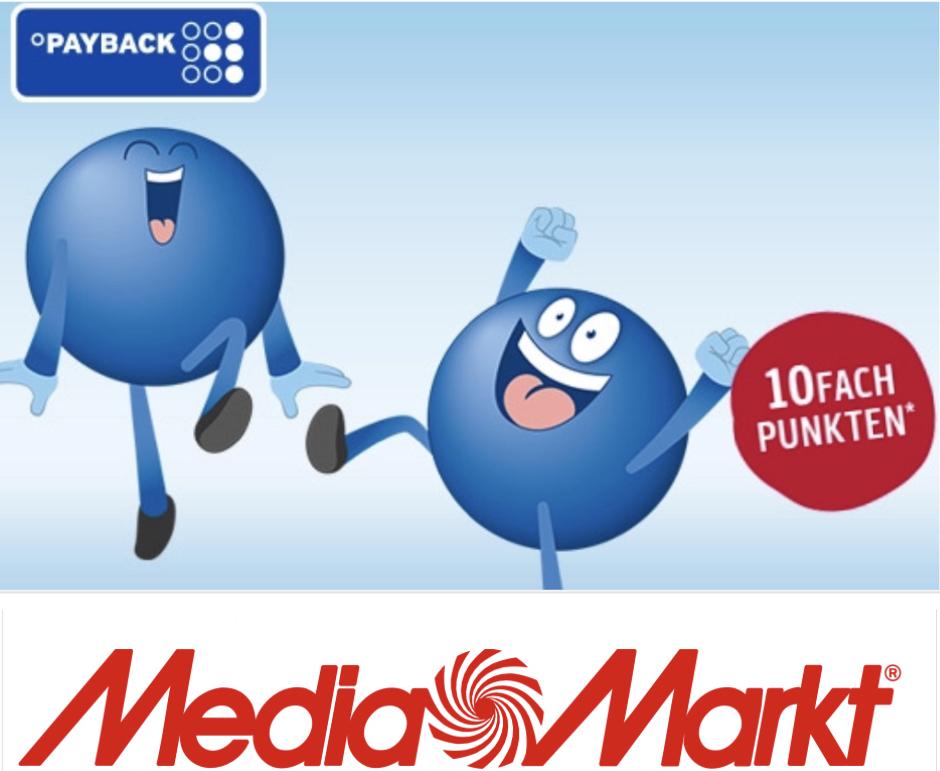 10-fach Payback Punkte bei Media Markt - entspricht rd. 5% Cashback [leider nicht für alle]