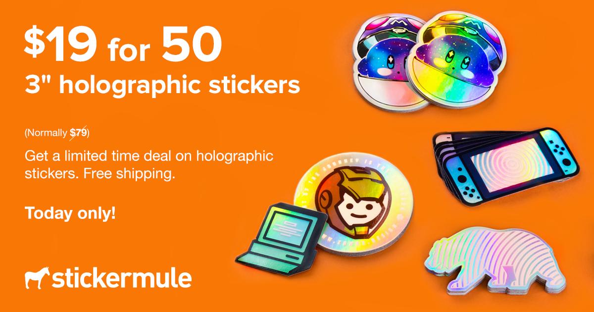 "[Stickermule] Heute: 50 Holographic Stickers 3"" x 3"" (jeden Tag neuer Deal)"