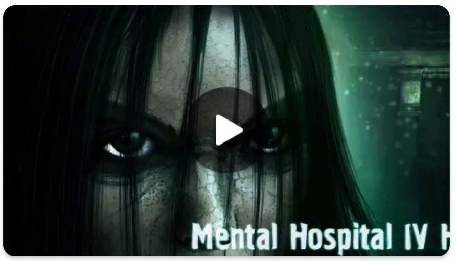Mental Hospital IV HD
