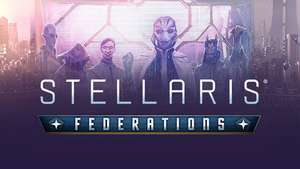[STEAM][DLC] Stellaris Federations