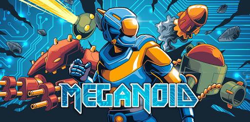 [Google Play Store] Meganoid(2017)   ab 12 J.   ohne Werbung und In Apps