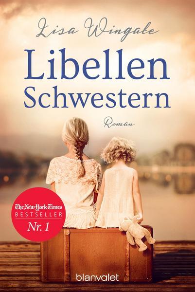 Libellenschwestern. Roman - Der New-York-Times-Bestseller (eBook)