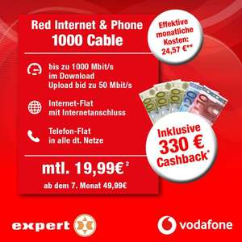 [Lokal Euskirchen] Vodafone Internet & Phone Cable 1000 mit 330€ Cashback + 170€ Vodafone-Gutschrift bei expert (Wechsel zu 50Mbits > 9,57€)