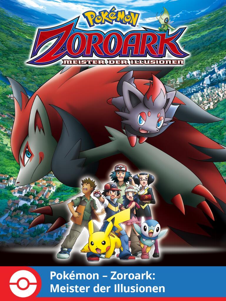 Pokémon: Zoroark: Meister der Illusionen (2010, Film 13) kostenlos im Stream [PokémonTV]