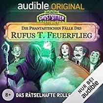 [Sammeldeal] Ghostsitter Stories: Die phantastischen Fälle des Rufus T. Feuerflieg, Folge 1 - 7, Hörspiele, Audible ohne Abo