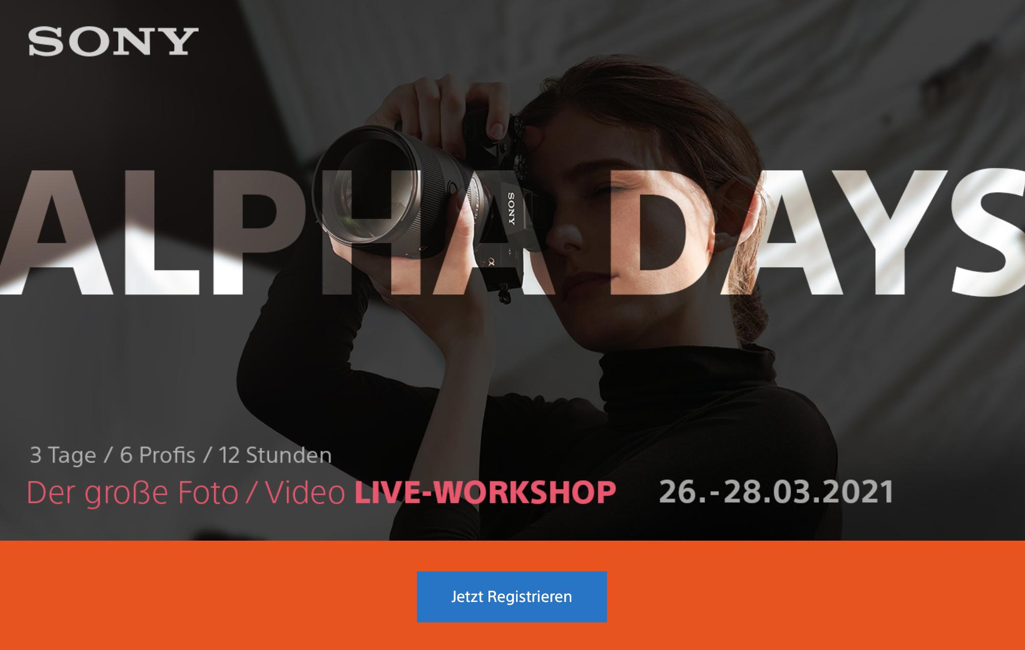 Sony Alpha Days: Ultimativer Sony Guide + Workshop (LEVEL 1 des ULTIMATIVE Sony Alpha Kurses gratis)