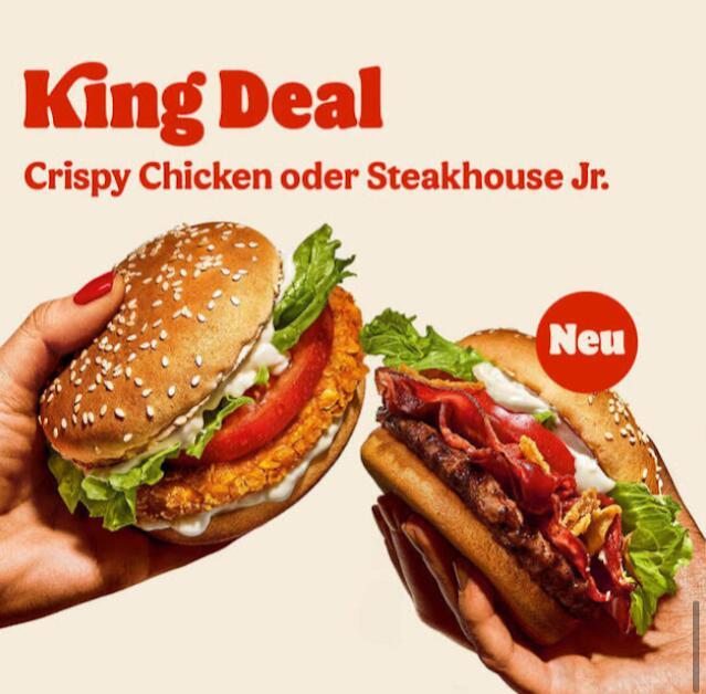 Burger King: Steakhouse Jr [neu!] oder Crispy Chicken je 1,99 € im King Deal