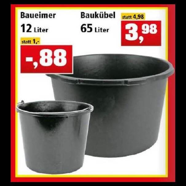 Baueimer 12 Liter für 88 Cent oder Baukübel 65 Liter für 3,98€