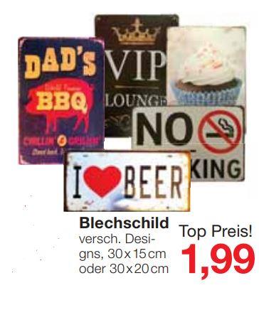 Blechschilder (verschiedene Modelle, B X H / 30cm x 20cm oder 30cm x 15cm) für 1,99 Euro [ Jawoll Filialpreis ]