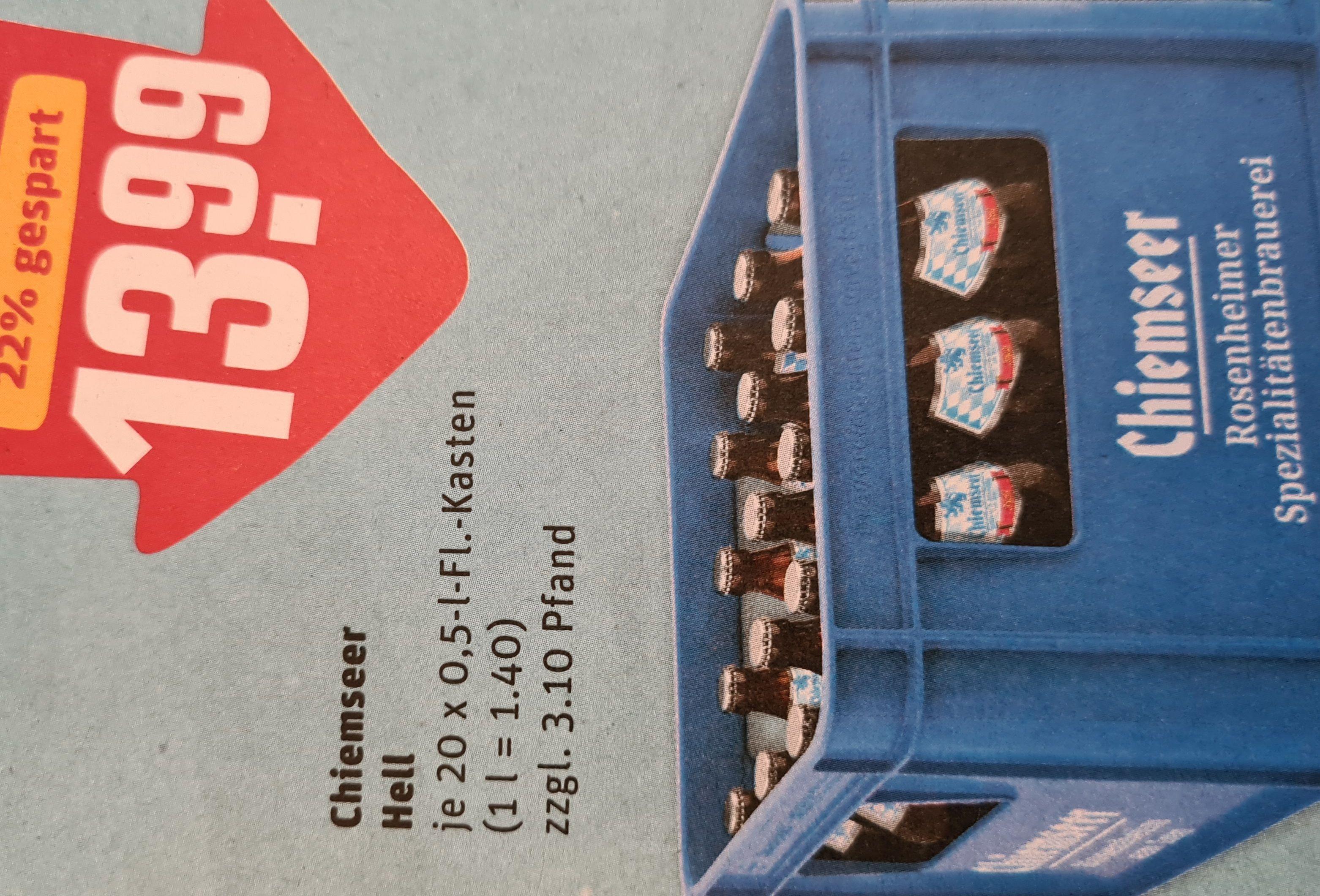 [Rewe] Kasten 20x0,5 Liter Chiemseer Hell Bier für 13,99€ + durch mehrere Payback Aktionen noch viel günstiger