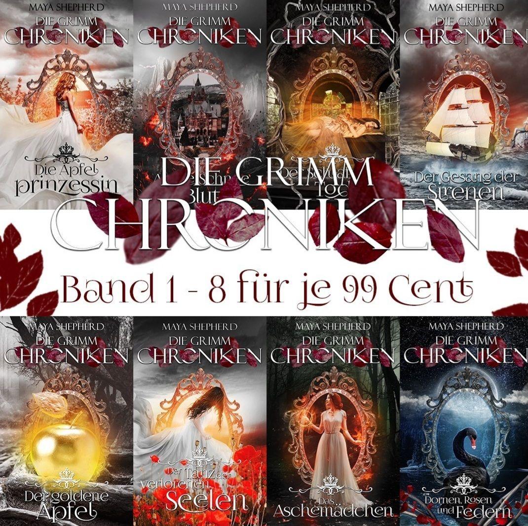 eBook Die Grimm Chroniken von Maya Sheperd Band 1-8 je 0,99€ in allen gängigen eBook Stores Buch