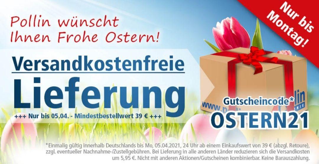 Pollin Gratis-Lieferung mit Code: OSTERN21 ab 39 Euro bis 05.04