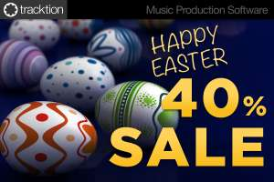 [DAW/VST] Tracktion Happy Easter Sale - 40% OFF