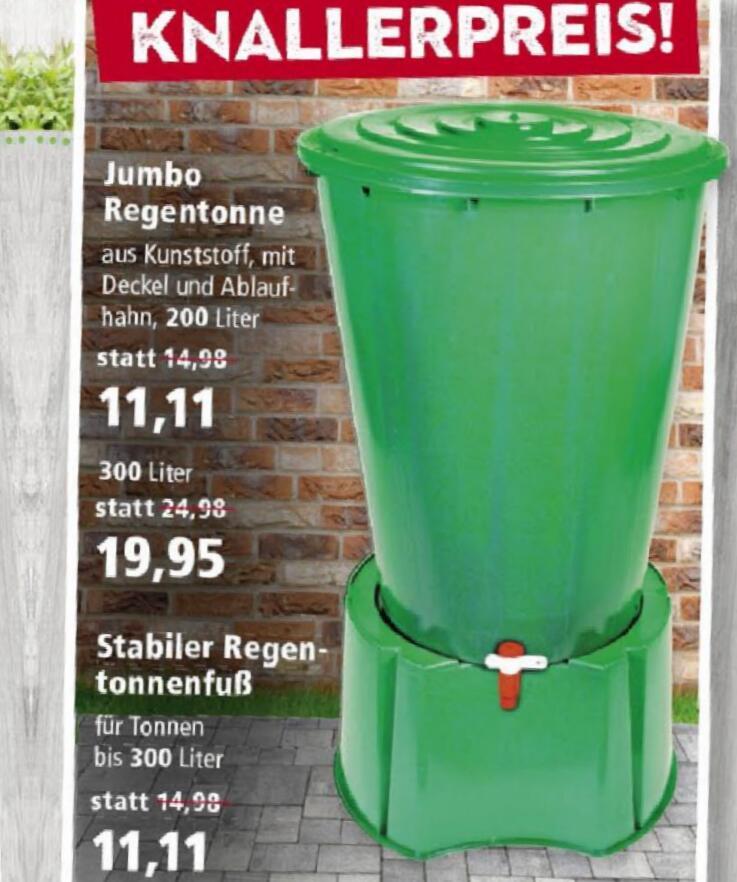 300L Jumbo Regentonne (19,95€), 200L Kunststofftonne oder Regentonnenfuß (je 11,11€)