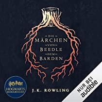 Vorbestellung Die Märchen von Beedle dem Barden J.K. Rowling für Audible Abonnenten Kostenlos