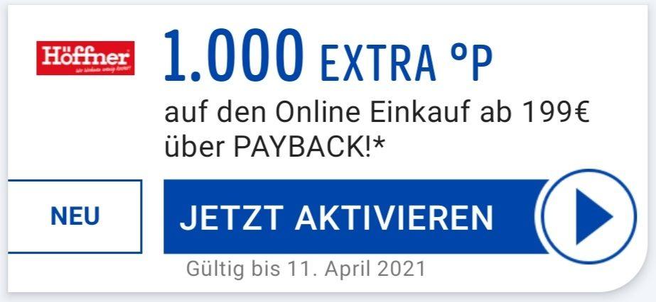 1000 Extra °P auf den Online Einkauf über Payback in der Payback App aktivierbar bis 11.04 bei Höffner (personalisiert)
