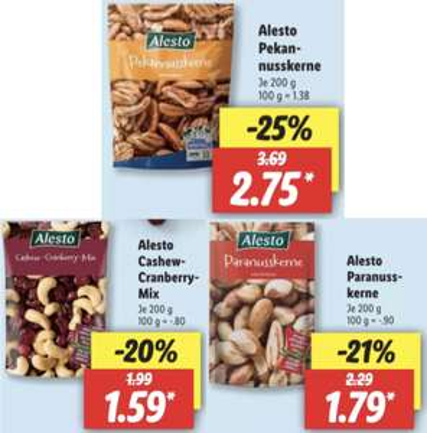 Alesto Pekannusskerne 200g Packung für 2,75€ / Alesto Paranusskerne für 1,79€ / Alesto Cashew-Cranberry Mix für 1,59€ usw.