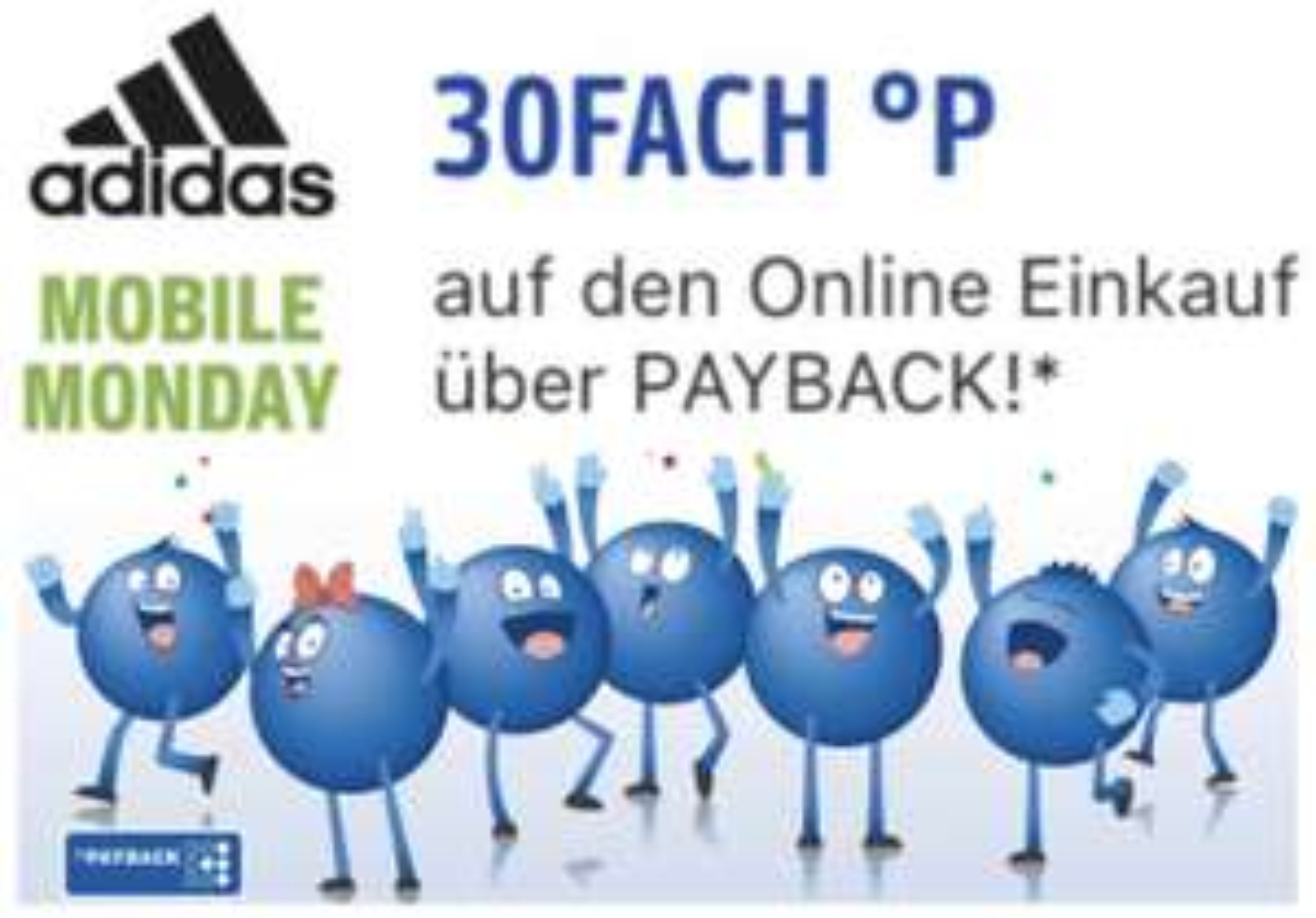 Mobile Monday: 30-fache Payback Punkte bei Adidas - entspricht rd. 15% Cashback!