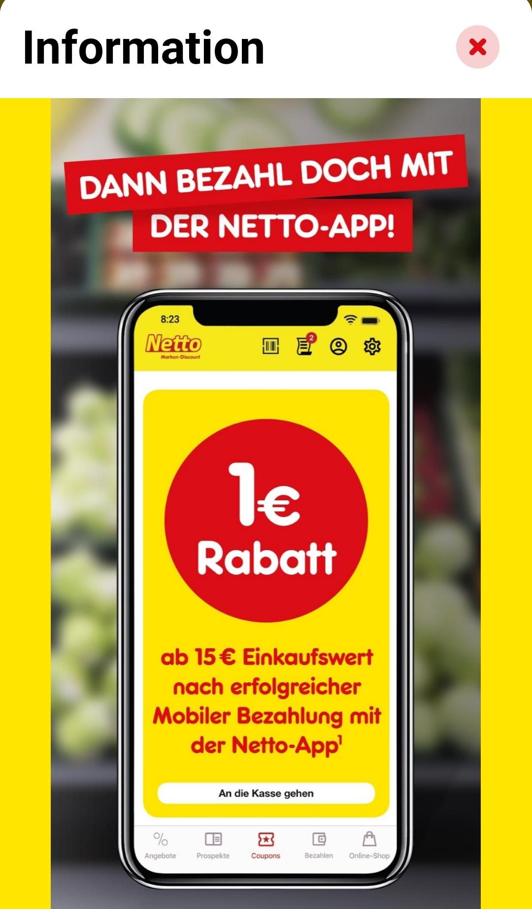 [Netto Marken-Discount - App] 1€ Rabatt Coupon ab 15€ Einkauf per App