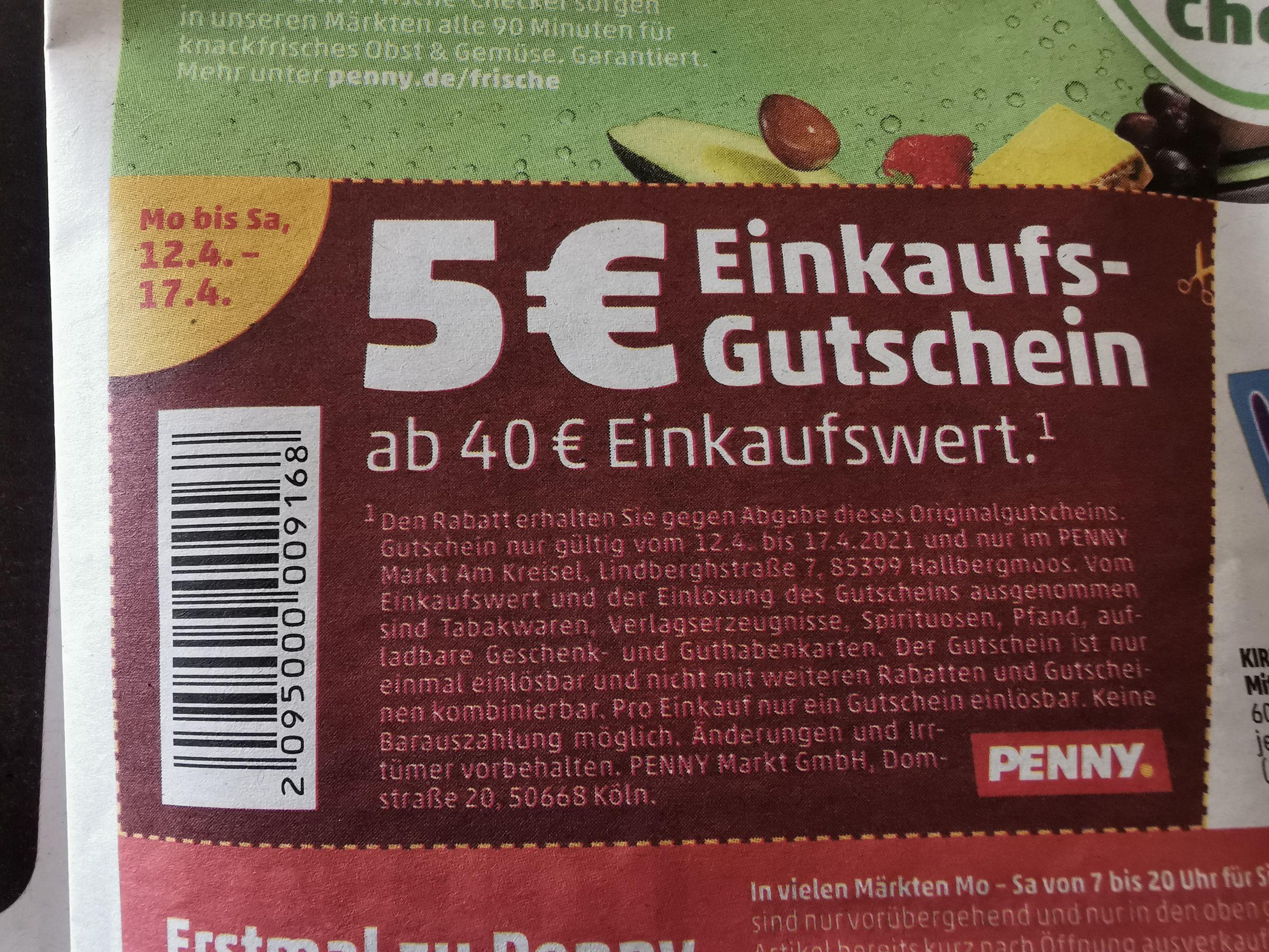 [lokal Hallbergmoos] Penny 5 Euro Rabatt ab 40 Euro Einkaufswert