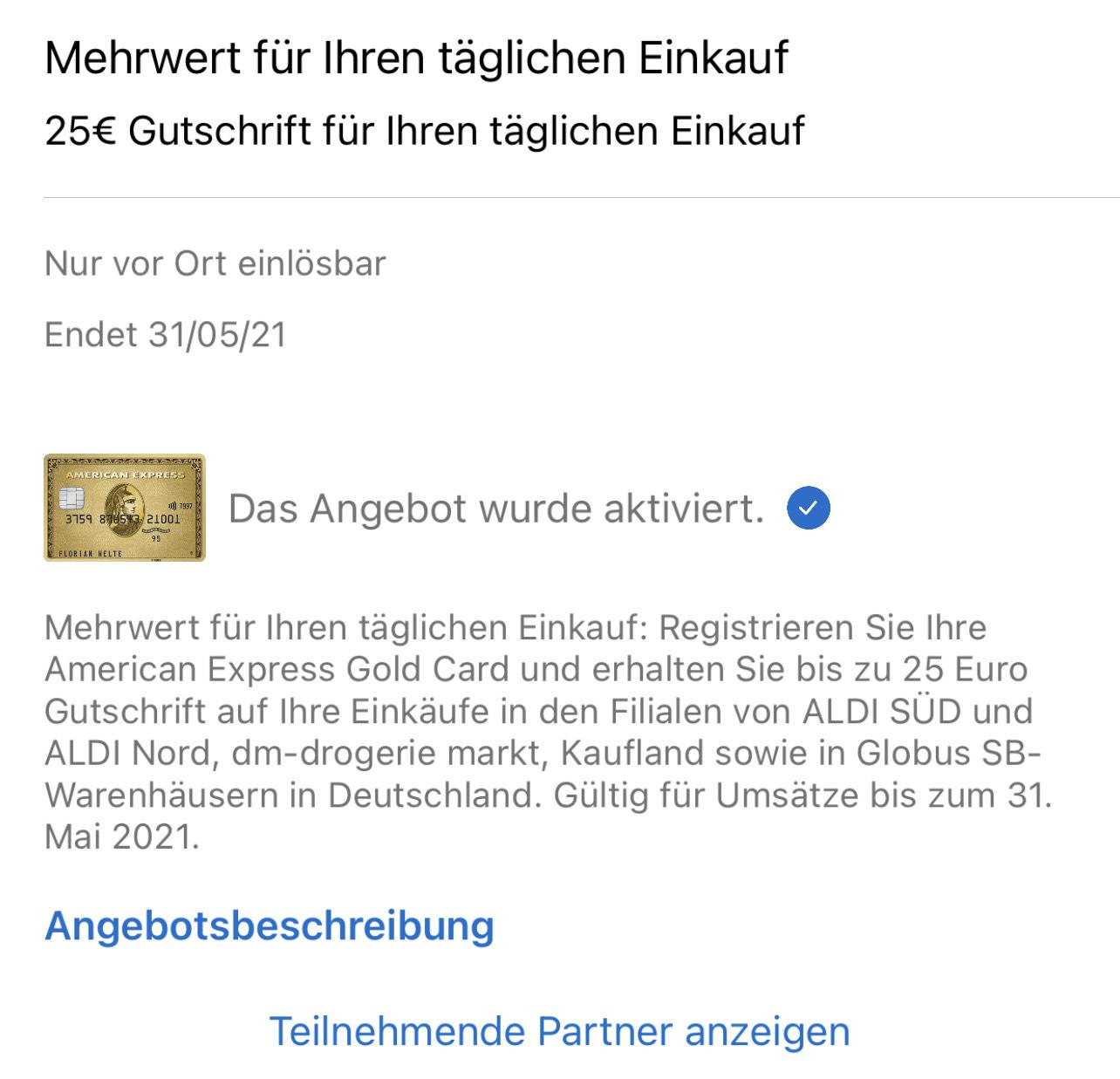 Amex Offers: 25€ Cashback bei 25€ Einkauf (Aldi, DM, Kaufland, Globus)