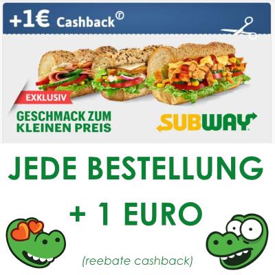 SUBWAY Click & Eat - 1€ Cashback zurück zu JEDER Bestellung (mit reebate App)