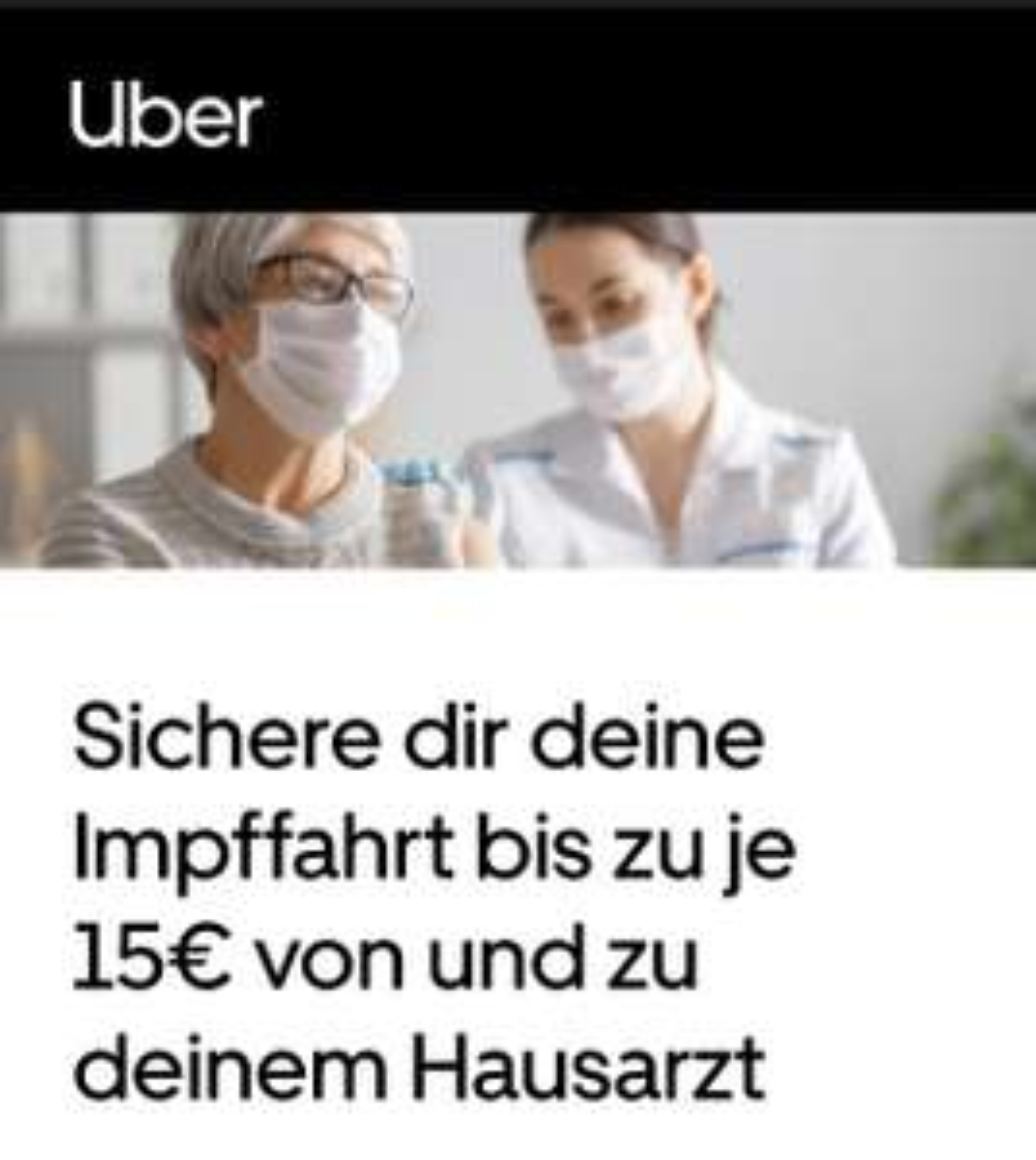 Uber Gutscheine zum Impftermin (Berlin, Frankfurt, München, Köln, Düsseldorf, Leverkusen & Gladbach)