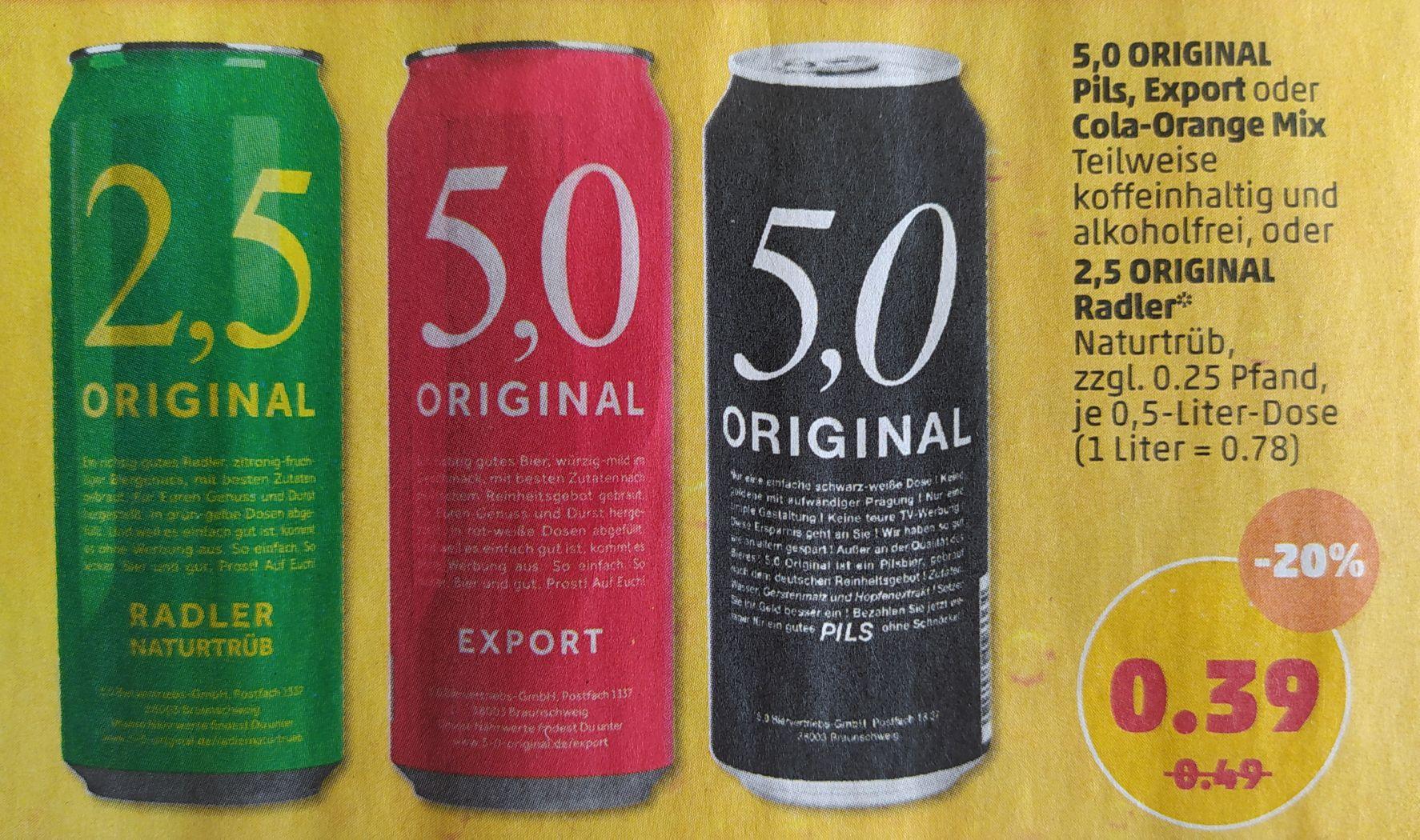 5,0 Original Pils, Export Bier, Cola-Orange Mix und 2,5 Original Radler für 39 Cent ab 22.04. [Penny]