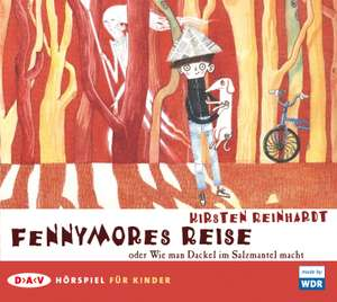 Fennymores Reise oder Wie man Dackel im Salzmantel macht - gratis Hörspiel
