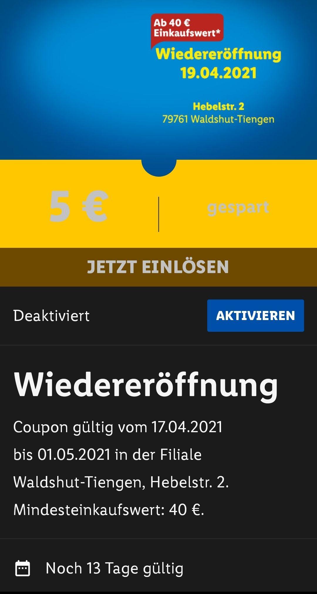 Lidl [Lokal / Lidl Plus App] Wiedereröffnung in Waldshut-Tiengen 5€ Gutschein ab 40 € Einkauf Lidl Plus App