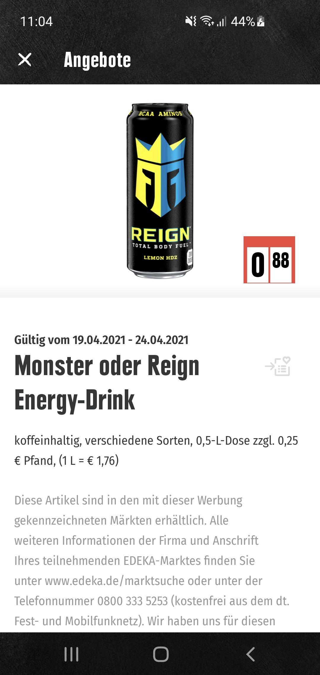 (Edeka KW16) Reign und Monster Energydrink für 0.88€/Dose
