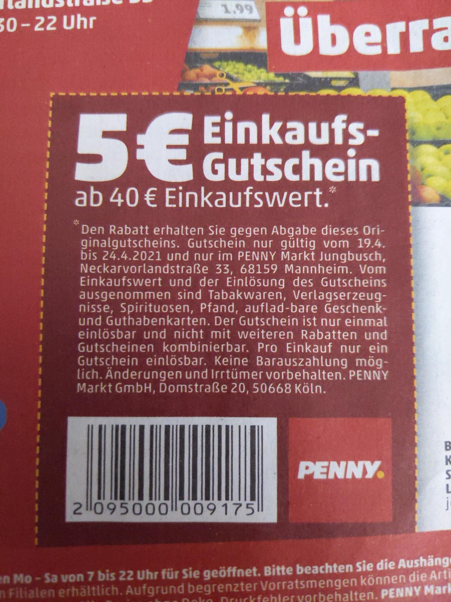 [lokal Mannheim Jungbusch] Penny Gutschein 5€ Rabatt ab 40€ Einkaufswert