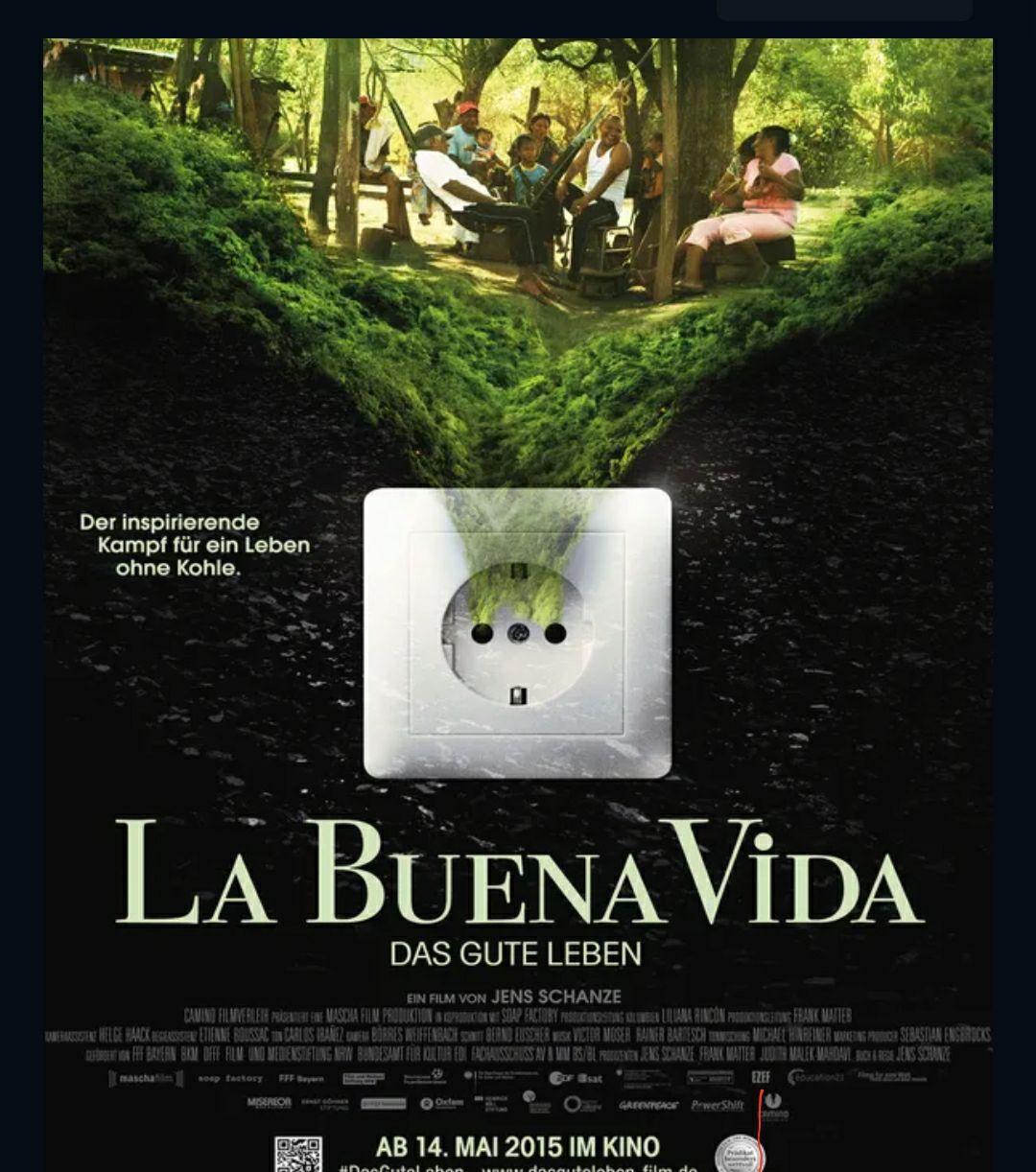 """[3Sat Mediathek] Prämierte Dokumentation """"La buena vida - Das gute Leben"""" kostenlos streamen [IMDb 8.2]"""