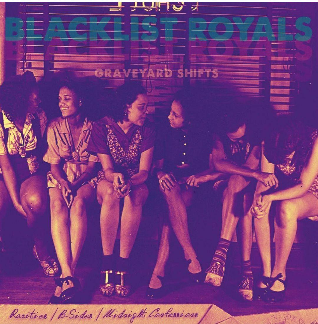 Blacklist Royals - Graveyard Shifts + Download (Vinyl LP)