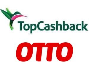[TopCashback] Bis zu 15€ Cashback bei OTTO (statt bis zu 10€)