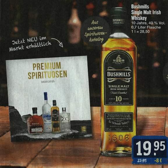 Spirituosen-Angebote bei EDEKA Nordbayern, z.B. Bushmills 10 Jahre Single Malt Irish Whiskey für 19,95€, Roku Japanese Craft Gin für 17,95€
