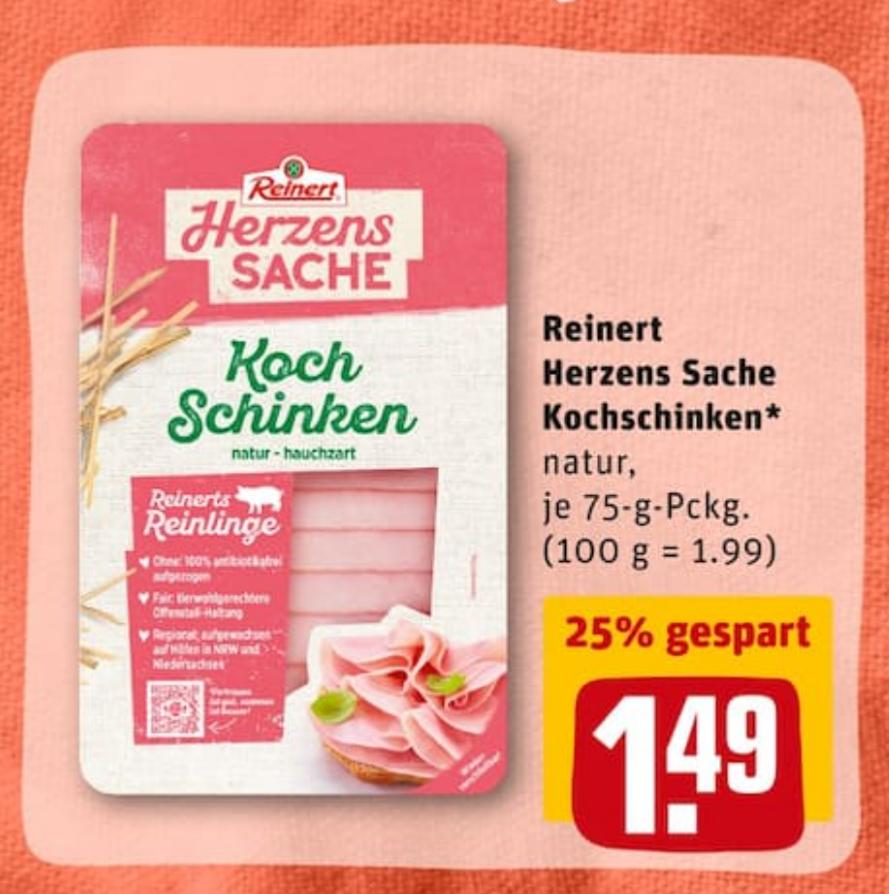 Rewe (Lokal?) - Reinert Kochschinken für 0,79€ statt 1,49€ dank Coupies-Cashback