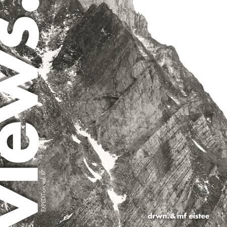 [LIMITIERT 300 Stk.] - Vinyl - DRWN. & MF Eistee – EXPEDITion Vol. 17: Views