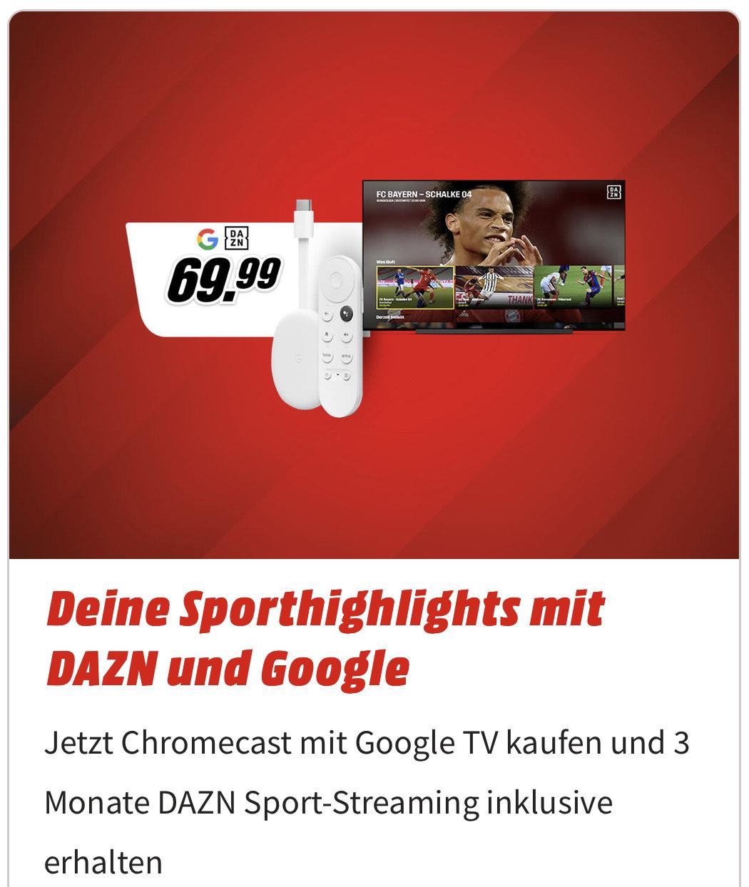 3 Monate DAZN (inkl. Gratismonat Neukunde) gratis bei Kauf von Google Chromecast mit Google TV