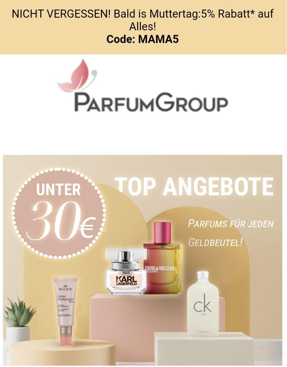 ParfumGroup 5% Rabatt auf alles, Angebote unter 30 Euro mit Code: MAMA5