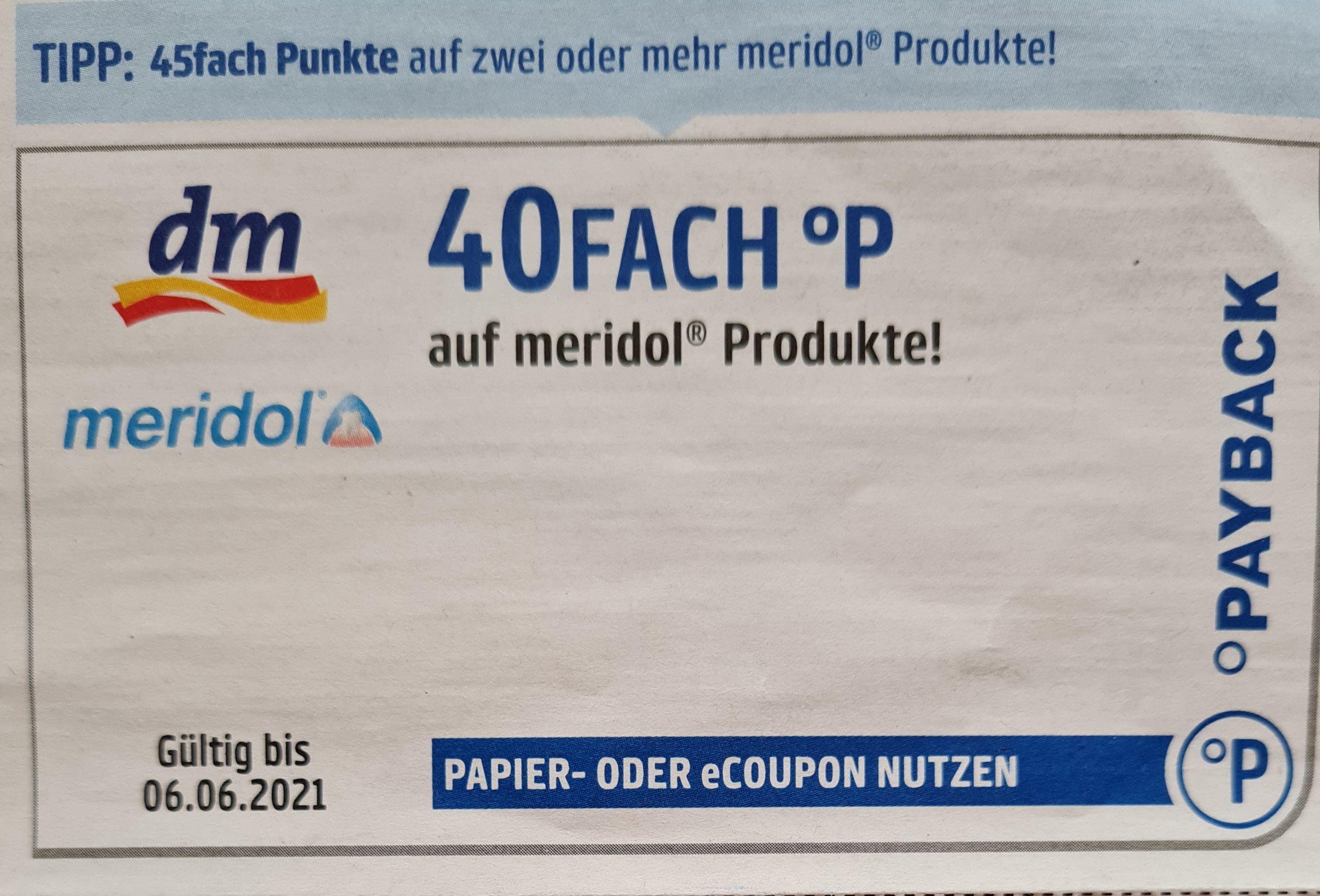 DM 40Fach °P auf Meridol Produkte und 45Fach °P auf zwei oder mehr Meridol Produkte bis 06.06