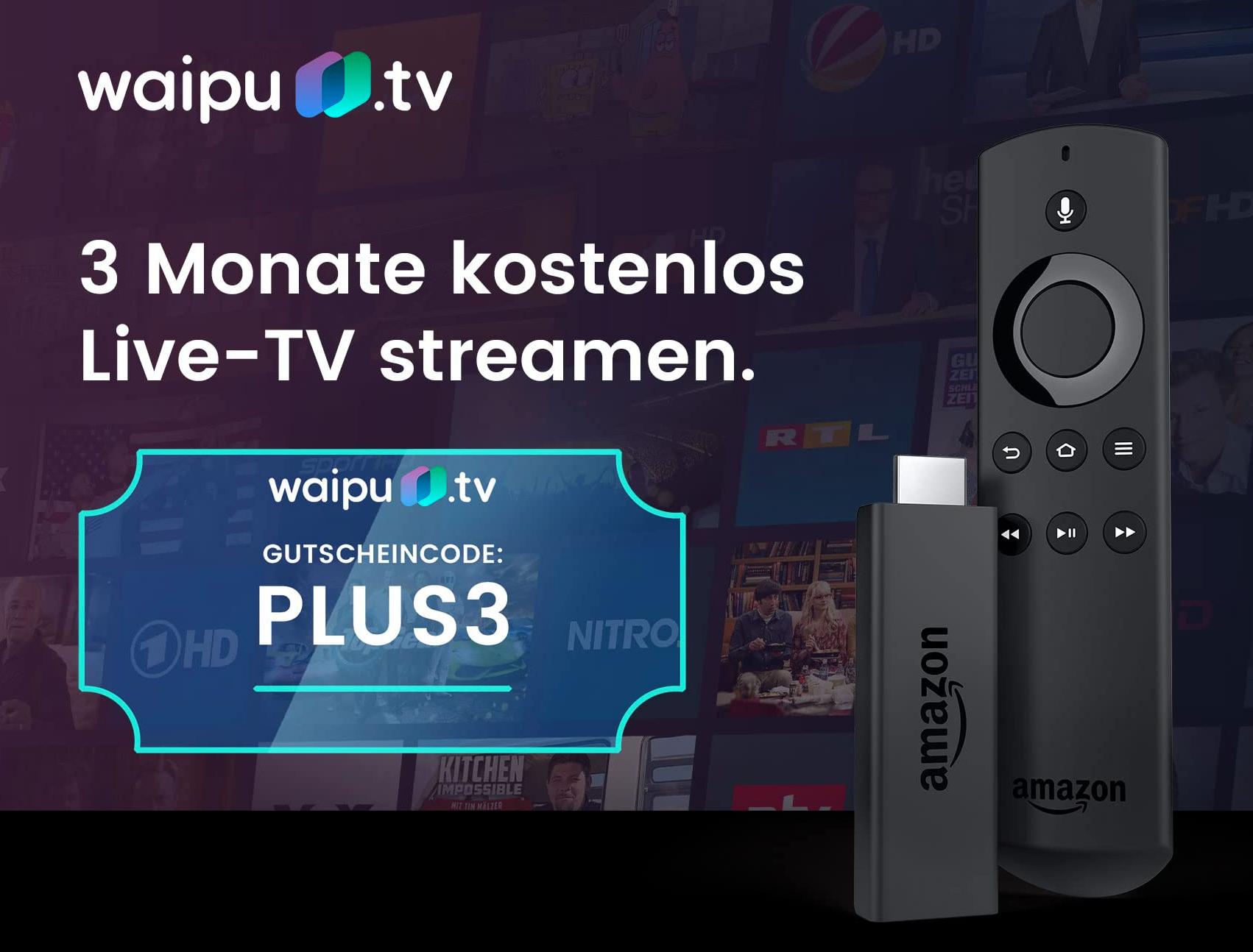 waipu.tv 3 Monate kostenlos für Amazon FireTV-Nutzer [Neukunden]